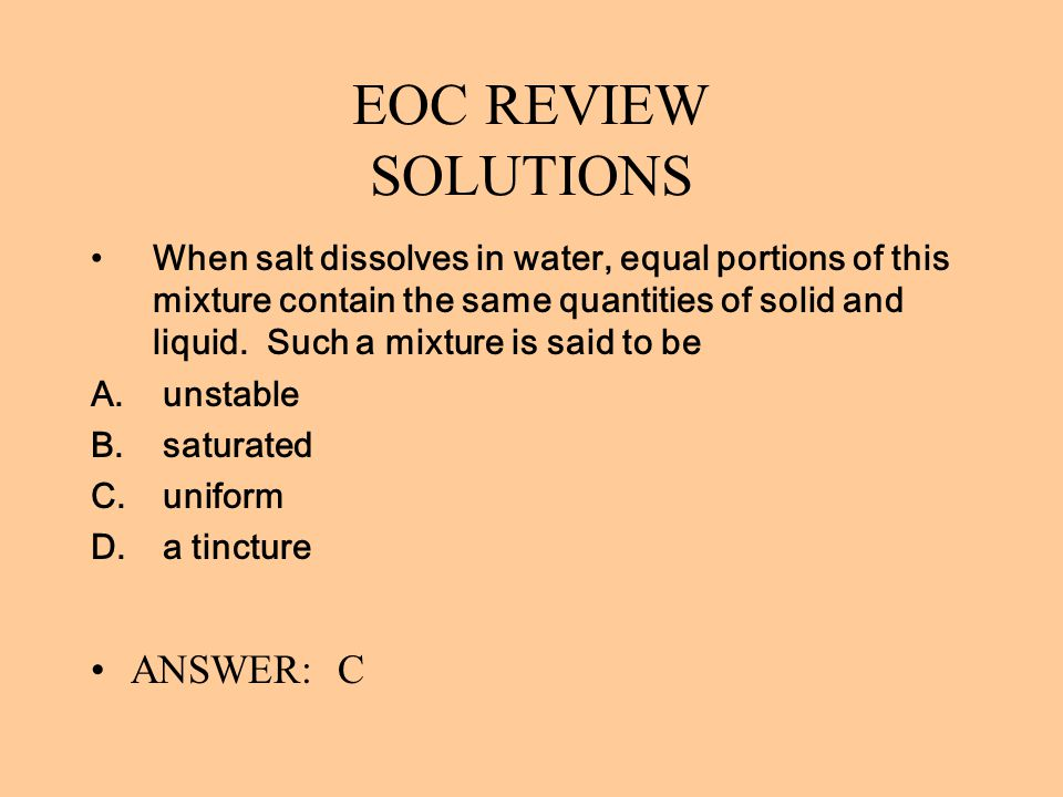 EOC REVIEW SOLUTIONS ANSWER: C