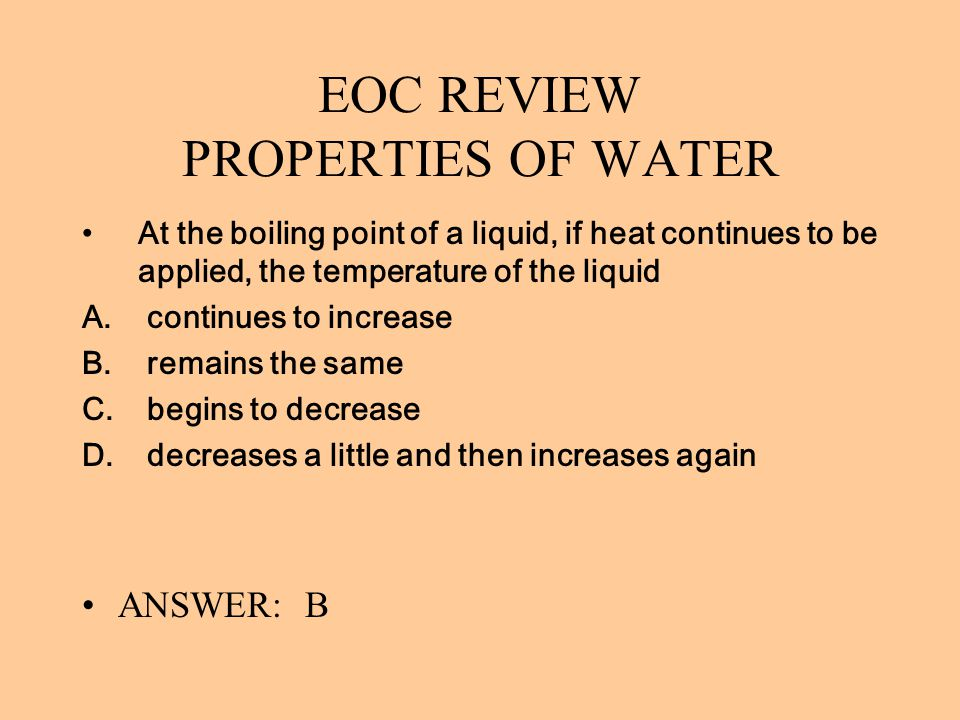 EOC REVIEW PROPERTIES OF WATER