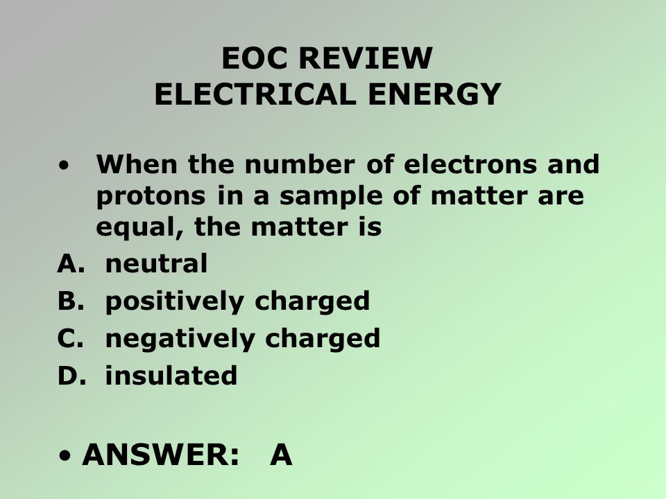EOC REVIEW ELECTRICAL ENERGY