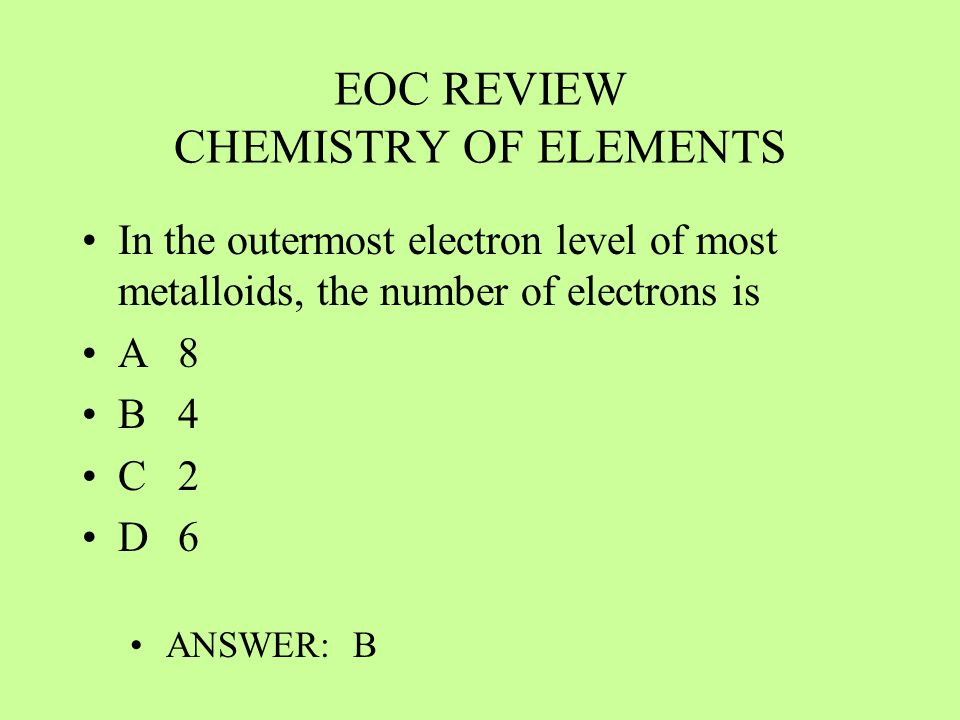 EOC REVIEW CHEMISTRY OF ELEMENTS