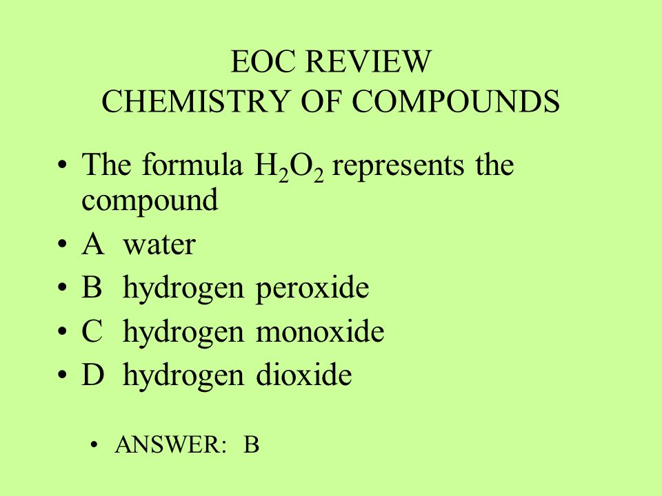 EOC REVIEW CHEMISTRY OF COMPOUNDS