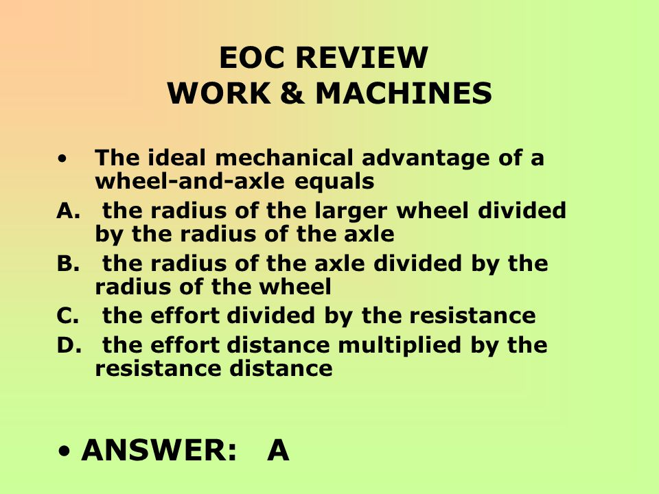 EOC REVIEW WORK & MACHINES