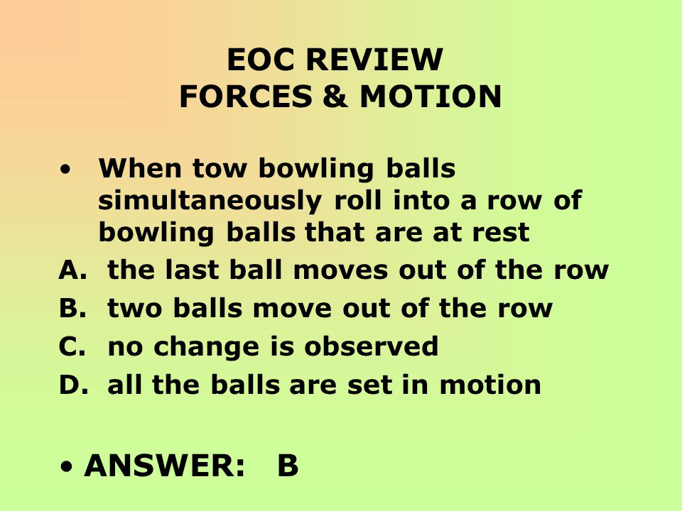 EOC REVIEW FORCES & MOTION