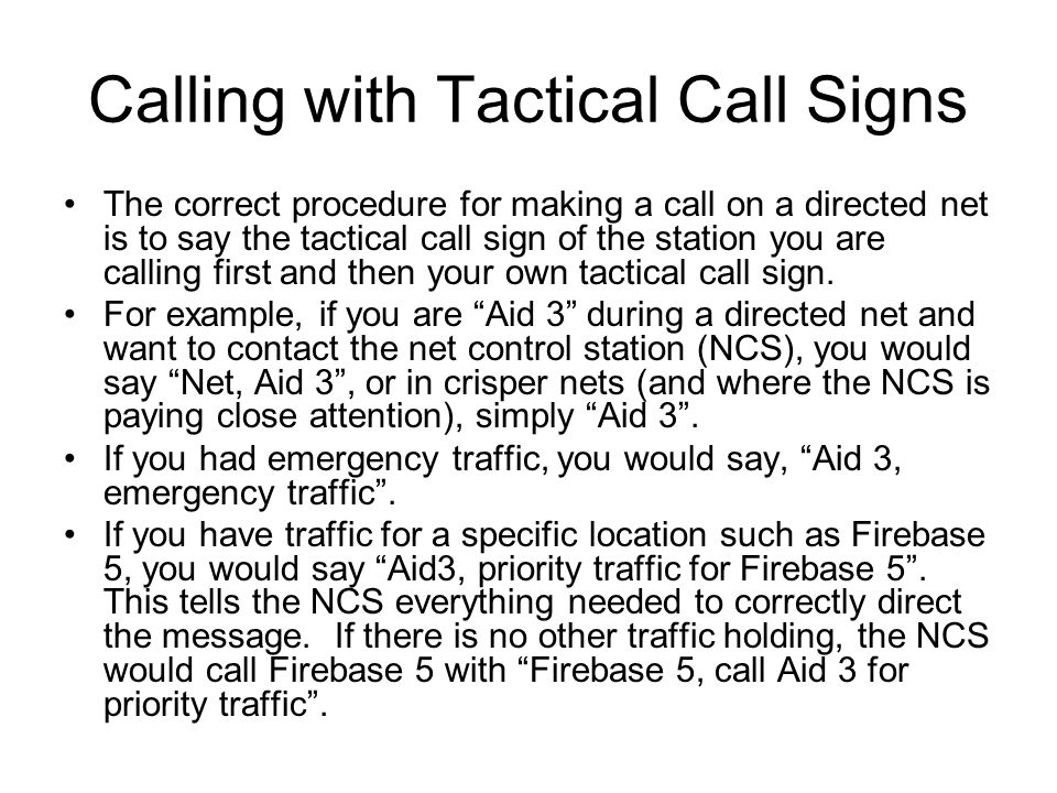 Calling with Tactical Call Signs