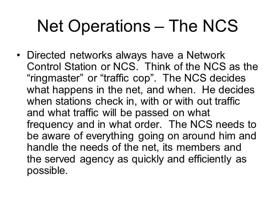 Net Operations – The NCS