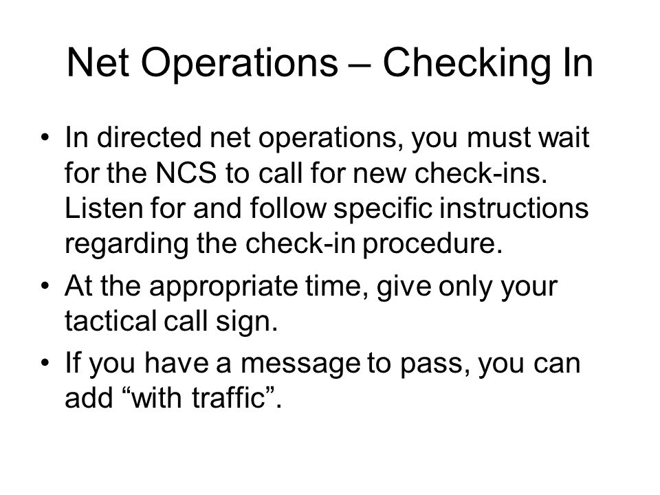 Net Operations – Checking In