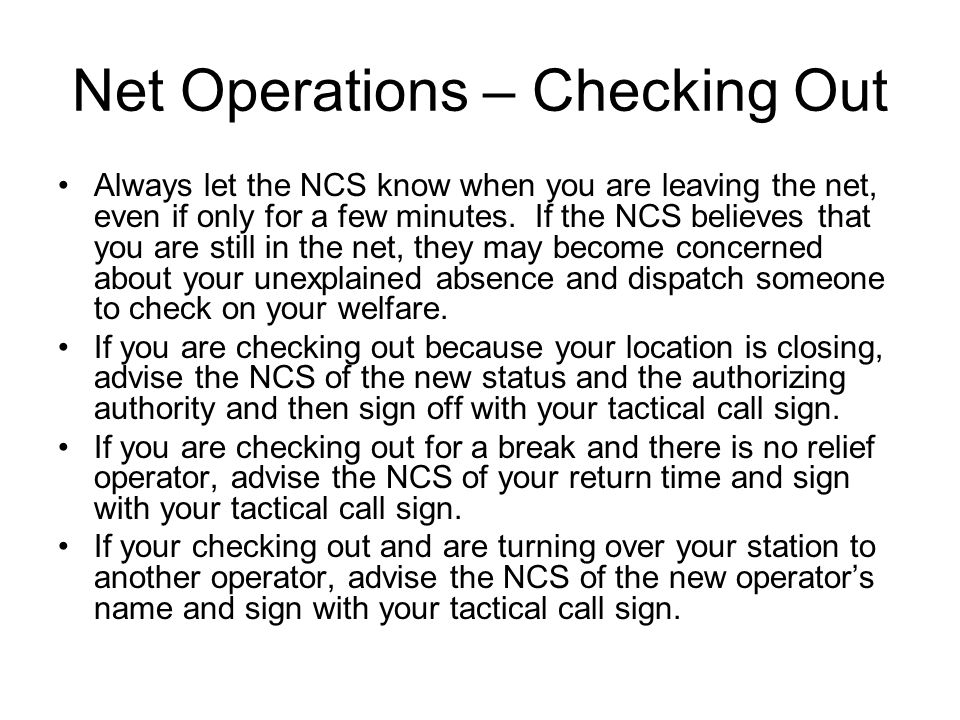 Net Operations – Checking Out