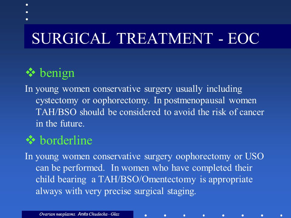 SURGICAL TREATMENT - EOC