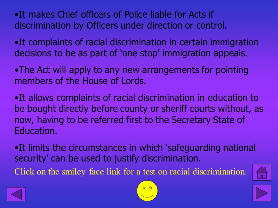 It makes Chief officers of Police liable for Acts if discrimination by Officers under direction or control.