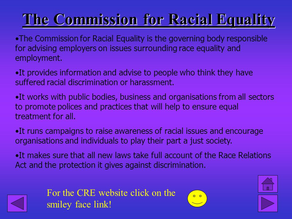 The Commission for Racial Equality