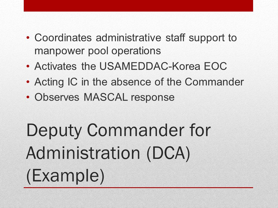 Deputy Commander for Administration (DCA) (Example)