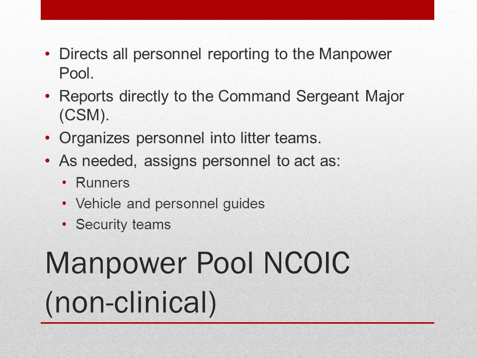Manpower Pool NCOIC (non-clinical)
