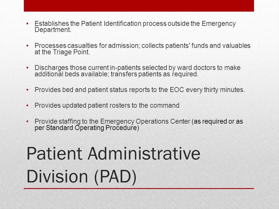 Patient Administrative Division (PAD)