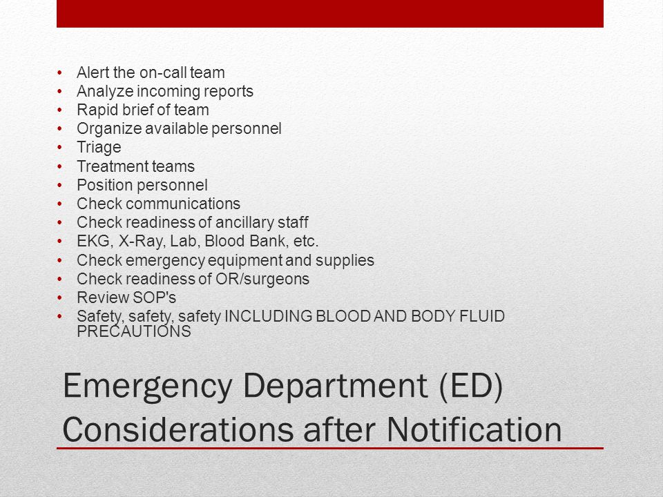 Emergency Department (ED) Considerations after Notification