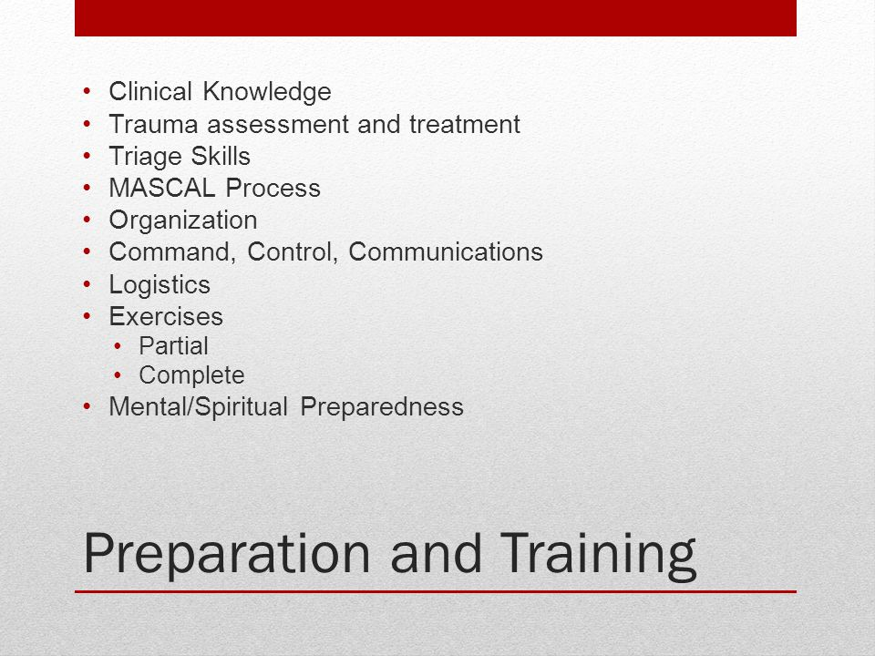 Preparation and Training