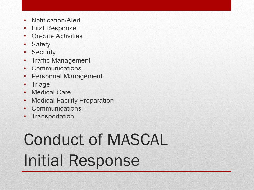 Conduct of MASCAL Initial Response