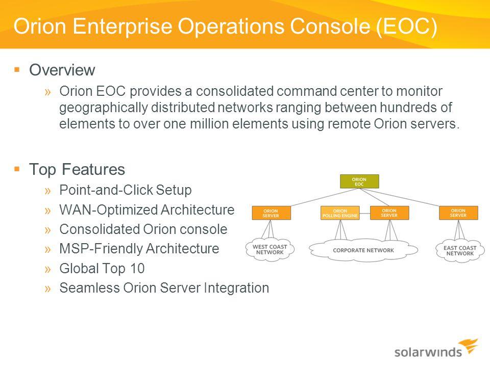 Orion Enterprise Operations Console (EOC)