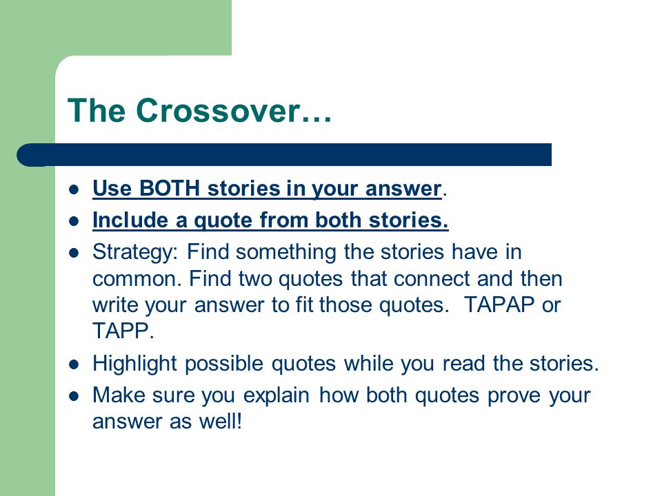 The Crossover… Use BOTH stories in your answer.