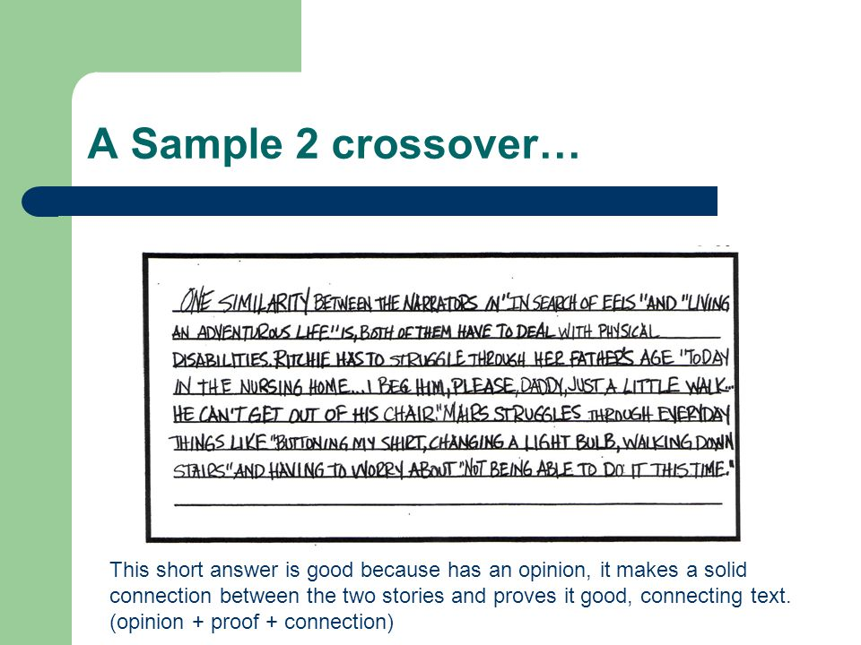 A Sample 2 crossover… This short answer is good because has an opinion, it makes a solid.