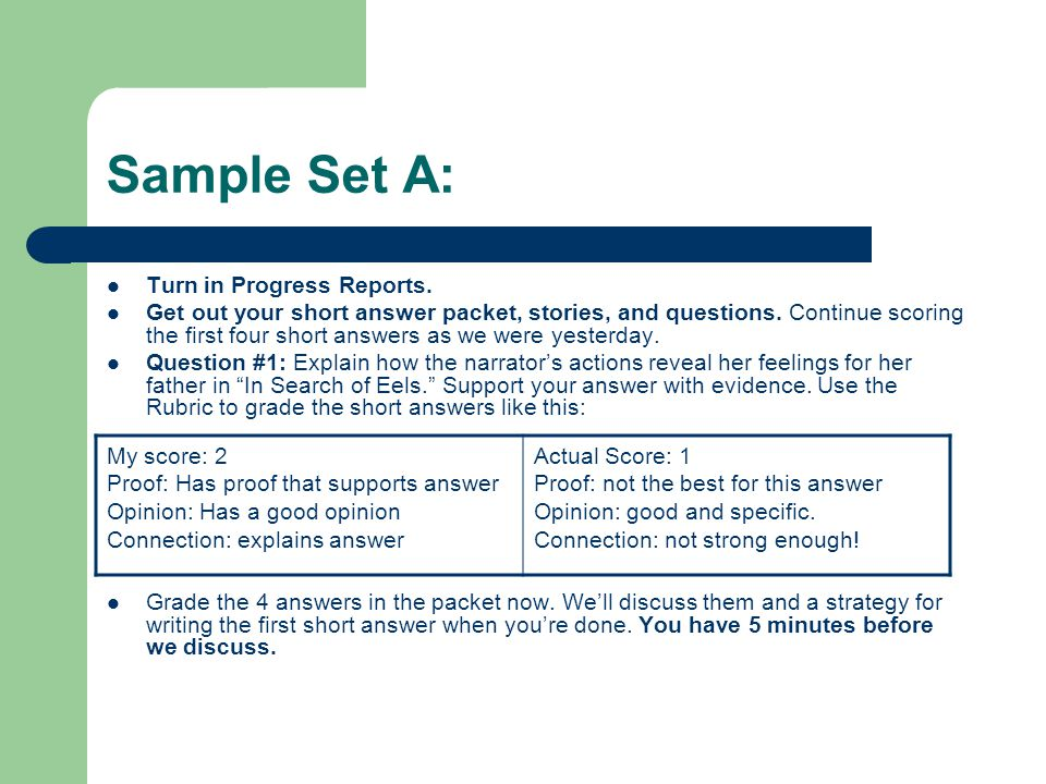 Sample Set A: Turn in Progress Reports.