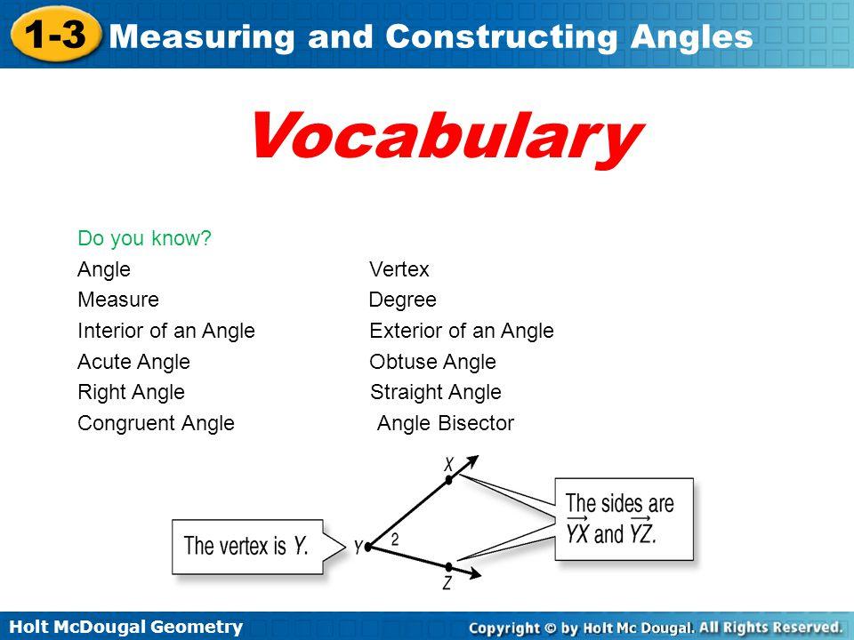 Vocabulary Do you know Angle Vertex Measure Degree