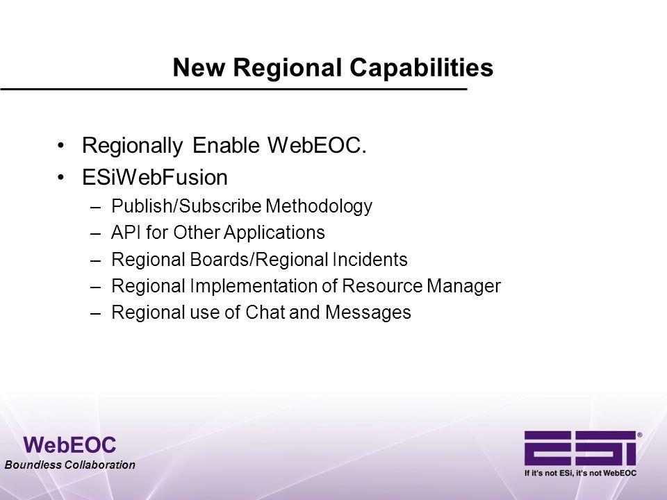 New Regional Capabilities