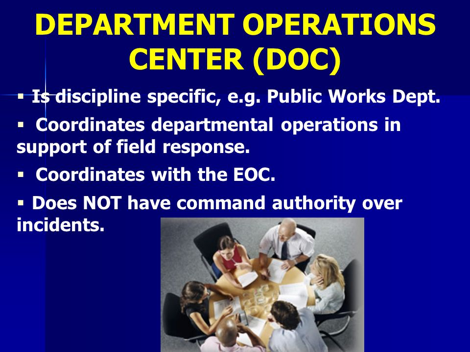 DEPARTMENT OPERATIONS CENTER (DOC)