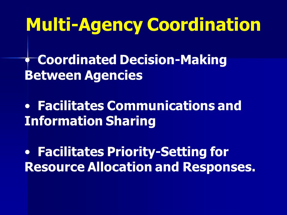 Multi-Agency Coordination
