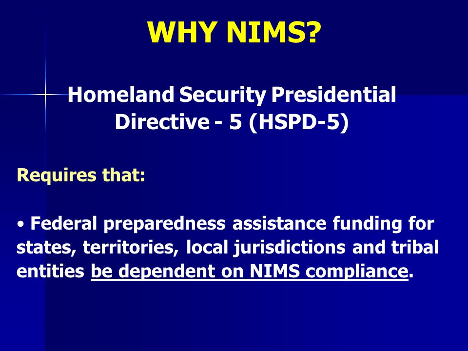 Homeland Security Presidential Directive - 5 (HSPD-5)