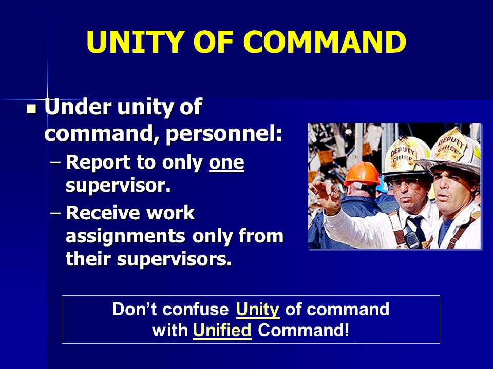 Don't confuse Unity of command with Unified Command!