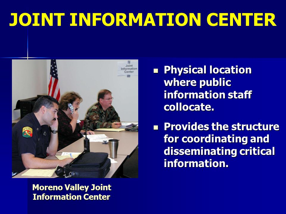 JOINT INFORMATION CENTER Moreno Valley Joint Information Center