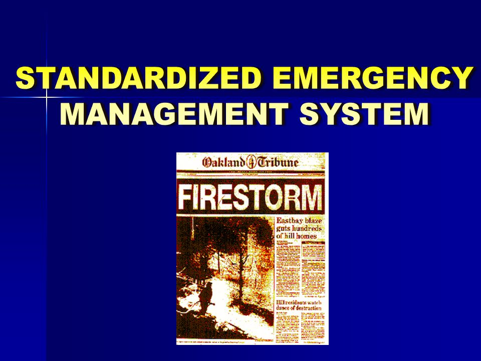 STANDARDIZED EMERGENCY