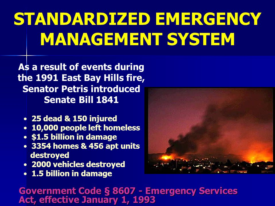 STANDARDIZED EMERGENCY MANAGEMENT SYSTEM