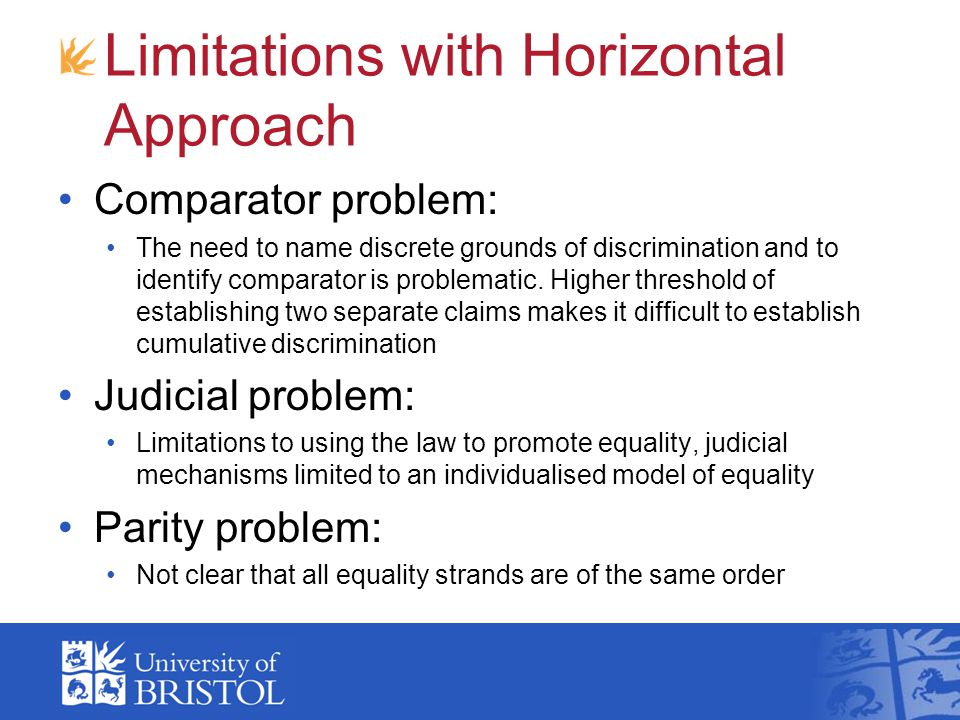 Limitations with Horizontal Approach