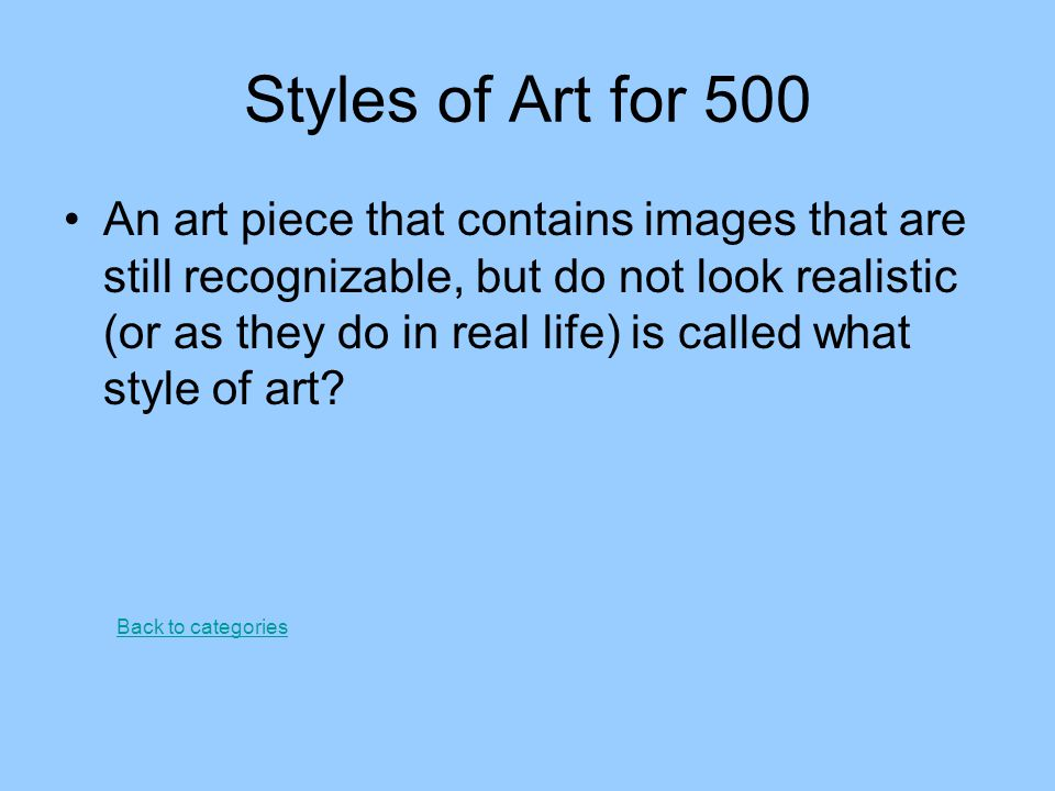 Styles of Art for 500