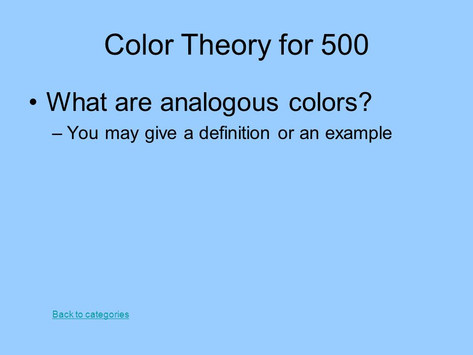 Color Theory for 500 What are analogous colors