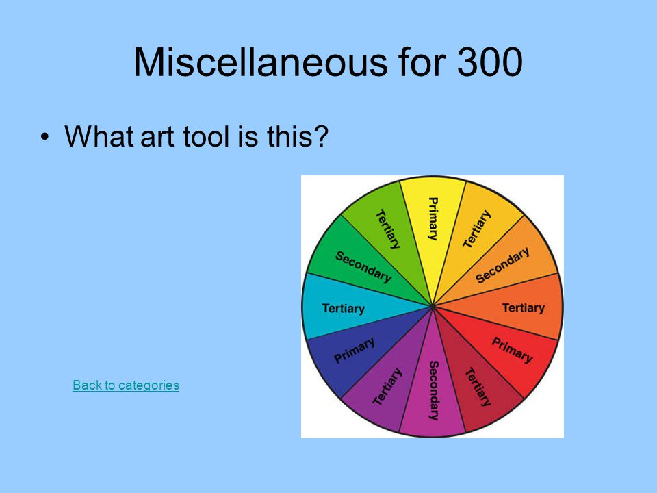 Miscellaneous for 300 What art tool is this Back to categories