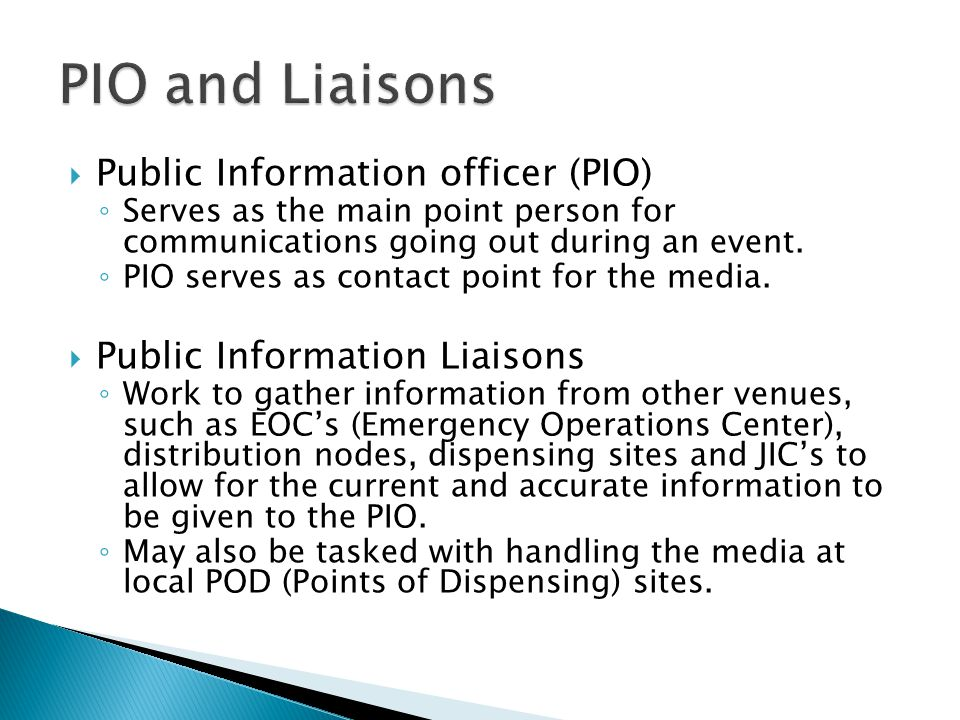 PIO and Liaisons Public Information officer (PIO)
