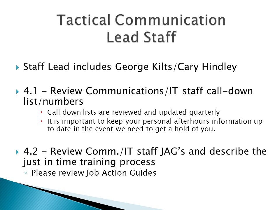 Tactical Communication Lead Staff