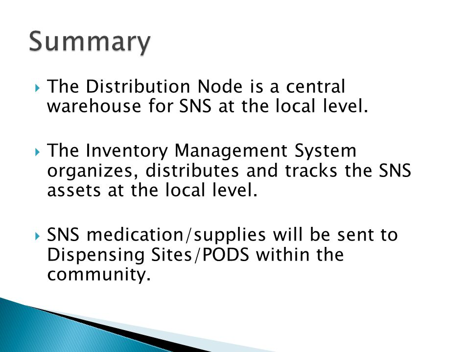 Summary The Distribution Node is a central warehouse for SNS at the local level.