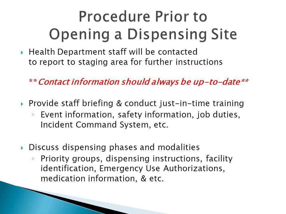 Procedure Prior to Opening a Dispensing Site