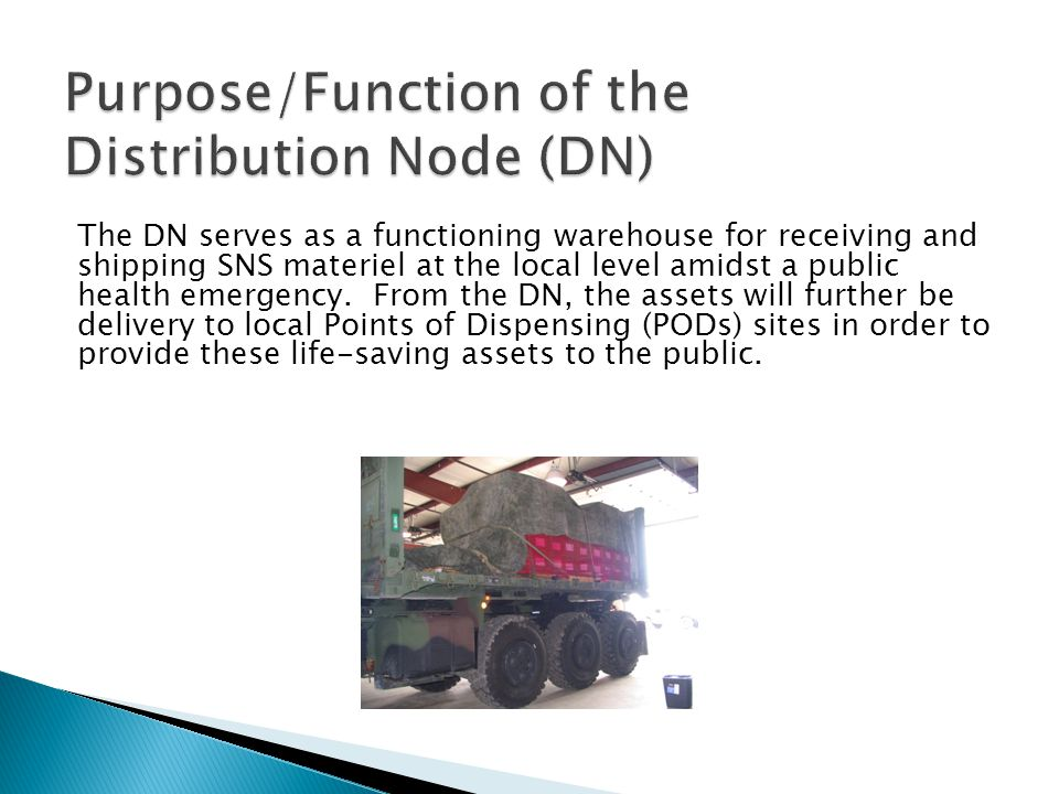 Purpose/Function of the Distribution Node (DN)