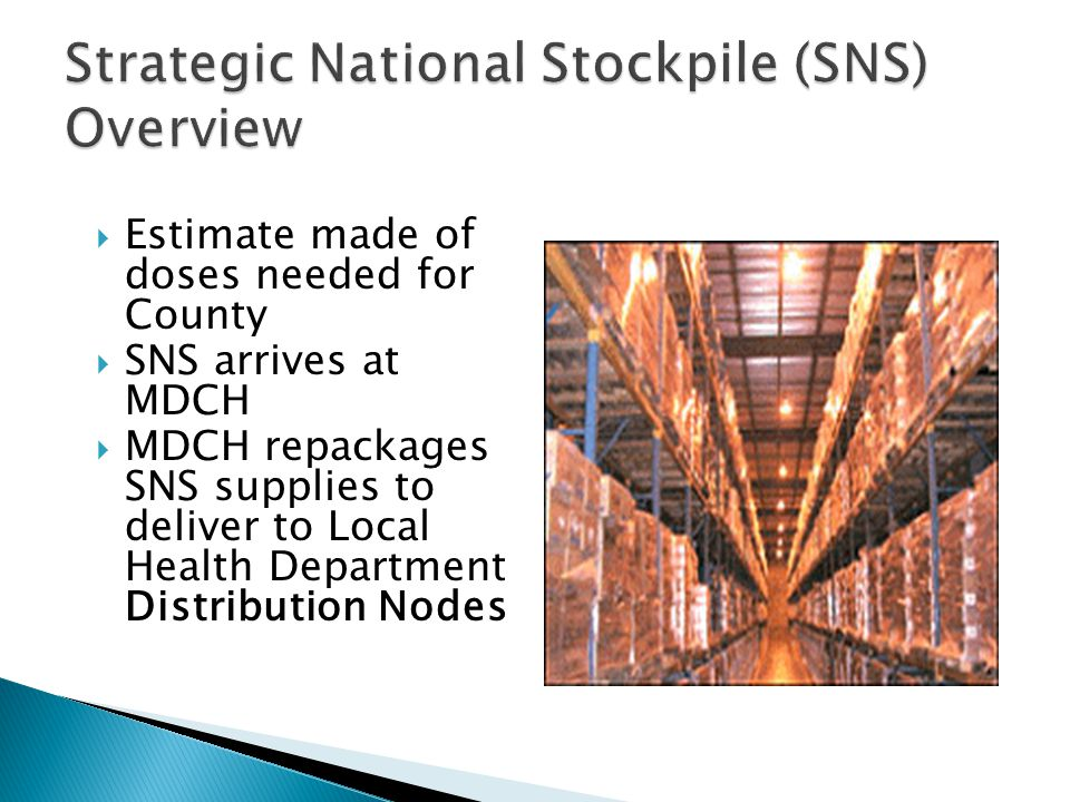 Strategic National Stockpile (SNS) Overview
