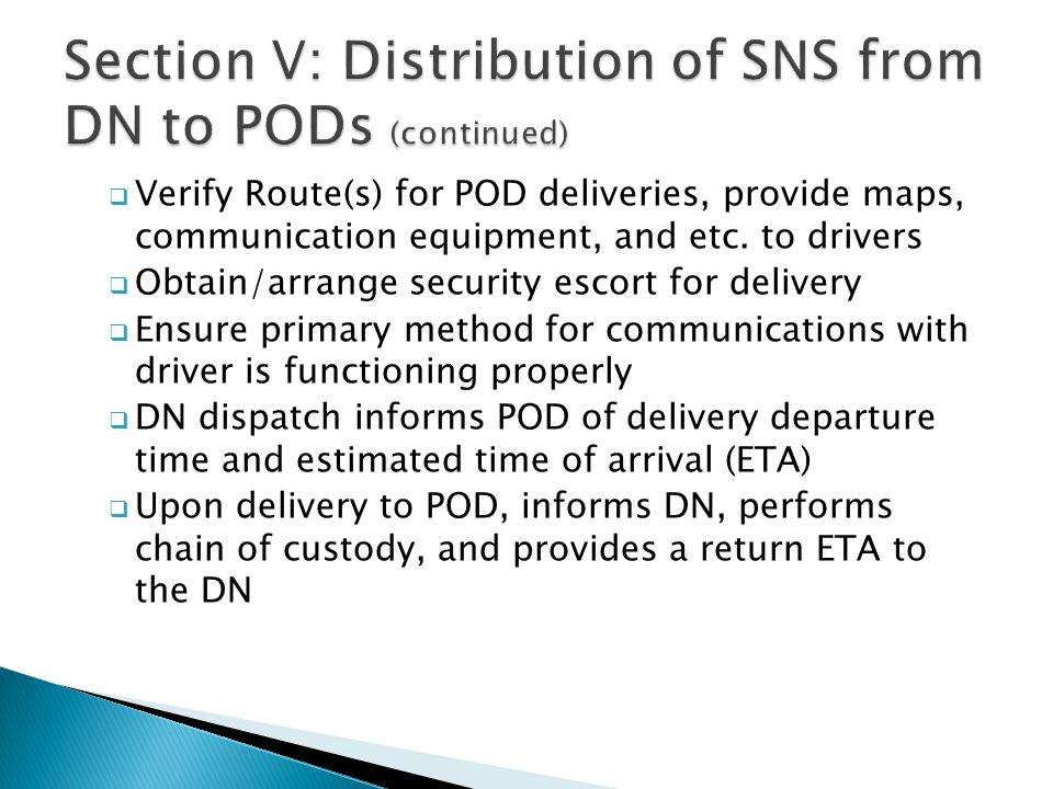 Section V: Distribution of SNS from DN to PODs (continued)