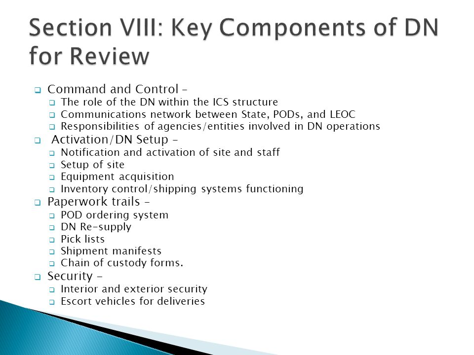 Section VIII: Key Components of DN for Review