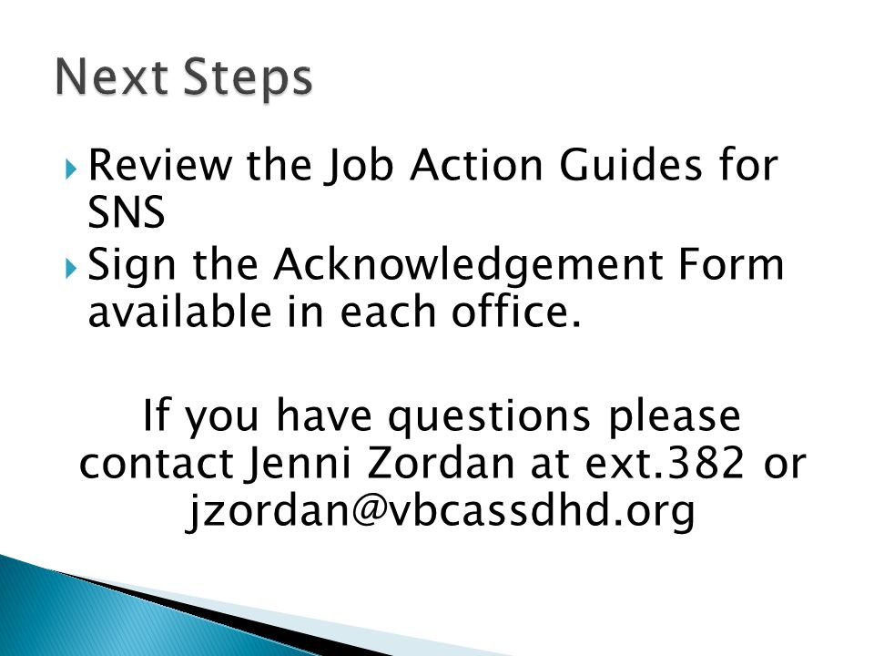 Next Steps Review the Job Action Guides for SNS