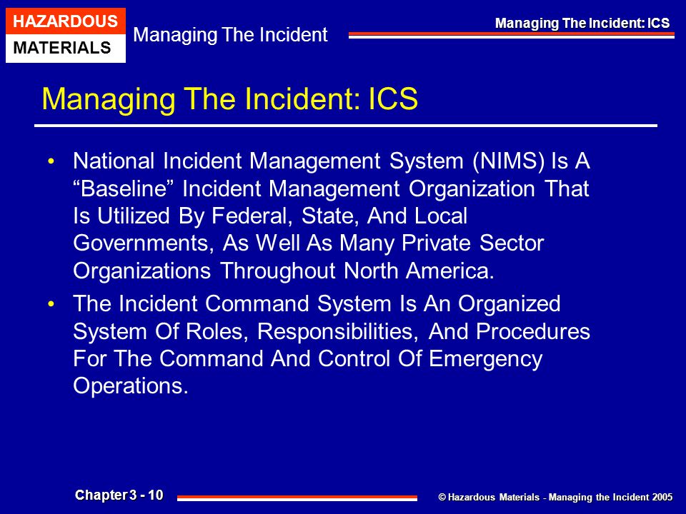 Managing The Incident: ICS