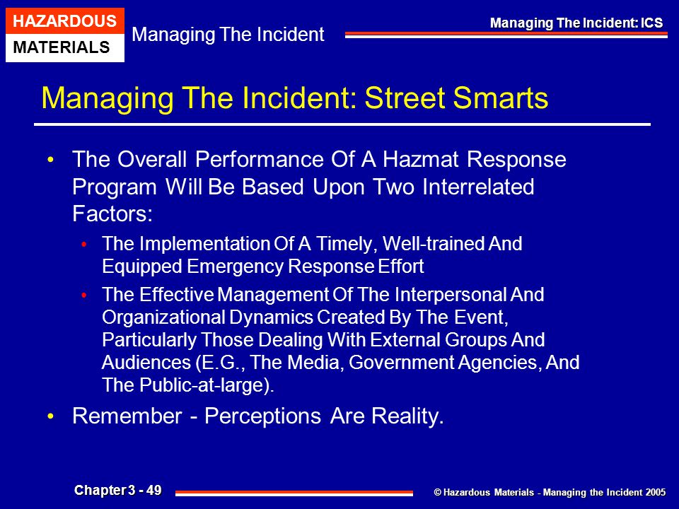 Managing The Incident: Street Smarts