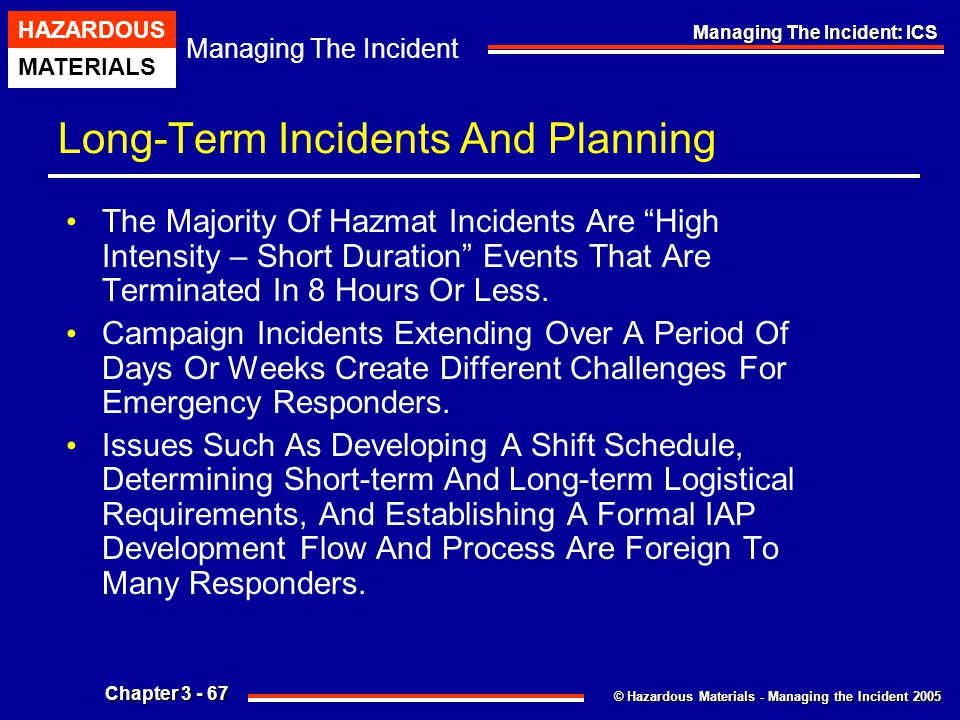 Long-Term Incidents And Planning