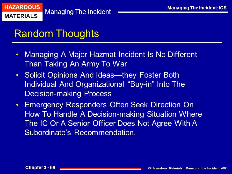 Random Thoughts Managing A Major Hazmat Incident Is No Different Than Taking An Army To War.